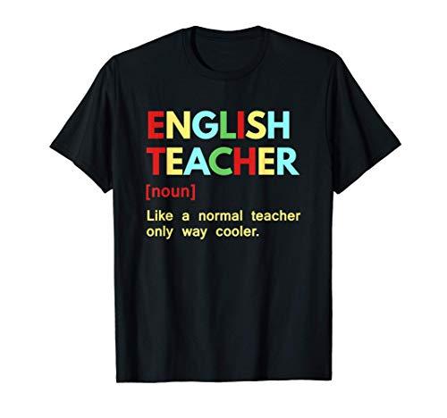 El profesor de inglés es el único camino normal para enfriar Camiseta