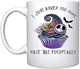 Jack Skellington I just baked you some shut the fucupcakes - 11 oz Gift Mug