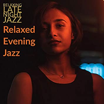 Relaxed Evening Jazz