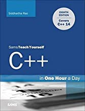 C++ in One Hour a Day, Sams Teach Yourself (8th Edition)