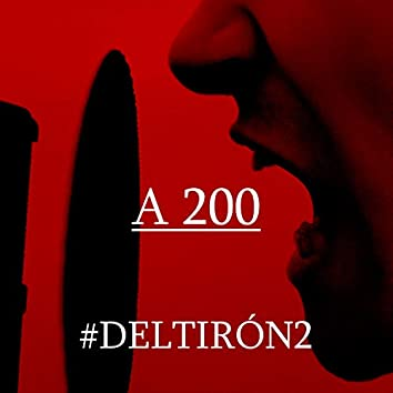 A 200 - #Deltirón2
