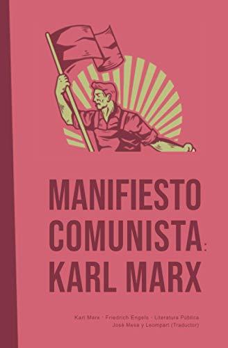 Manifiesto Comunista: Karl Marx