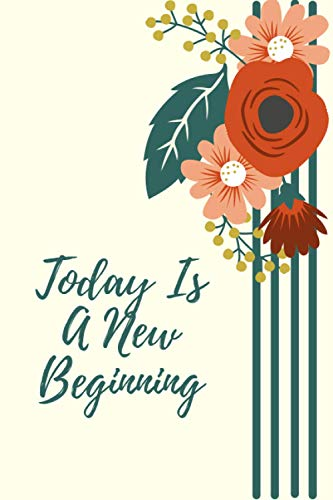 Today Is a New Beginning: Daily Planner, which help you to...