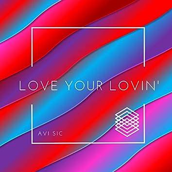 Love Your Lovin'