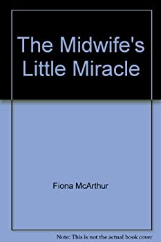 The Midwife's Little Miracle - Book #1 of the Lyrebird Lake Maternity