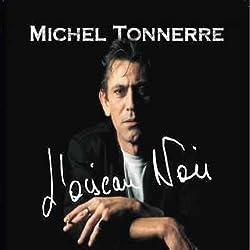 L Oiseau Noir by Michel Tonnerre