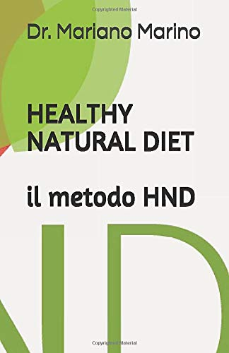 Healthy Natural Diet, il metodo HND