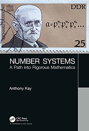 Compare Textbook Prices for Number Systems: A Path into Rigorous Mathematics 1 Edition ISBN 9780367180614 by Kay, Anthony