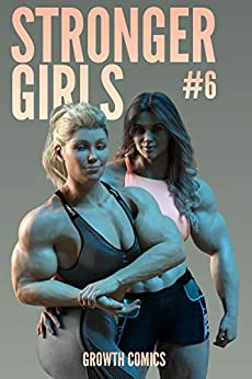Stronger Girls #6 by [Mike Lingster]