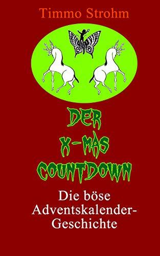 Der X-MAS Countdown: Die BÖSE Adventskalender-Geschichte