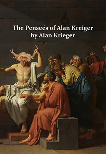 The Penseés of Alan Kreiger by Alan Krieger by [Marc Estrin]