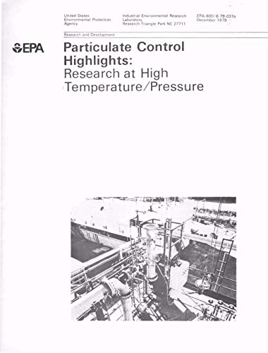 Particulate Control Highlights: Recent Developments in Japan and Research at High Temperature/Pressure (English Edition)