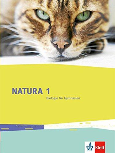 Natura Biologie 1: Schülerbuch Klassen 5/6 (Natura Biologie. Allgemeine Ausgabe ab 2013)