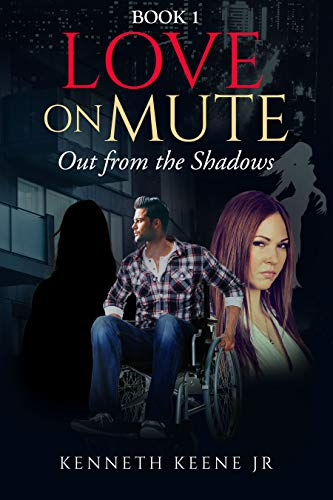 Love on Mute: Out from the Shadows: Book 1