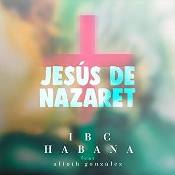 Jesús de Nazaret (feat. Alioth Gonzalez)