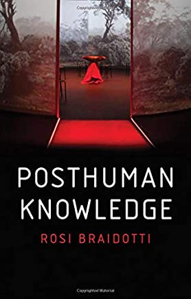 Posthuman Knowledge