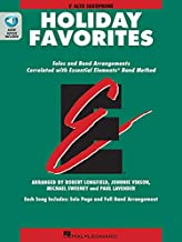 Essential Elements Holiday Favorites: Eb Alto Saxophone Book with Online Audio (Essential Elements Band Method)
