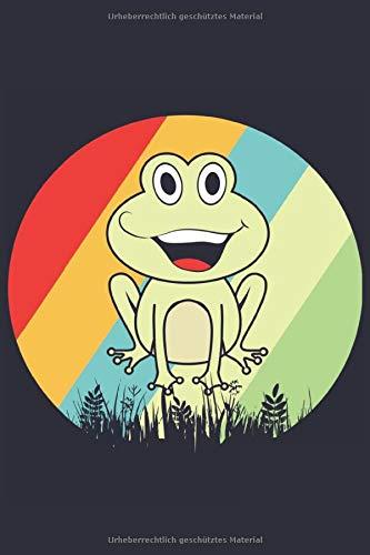 Frosch Notizbuch: Ein süßes Notizbuch für alle Frosch Liebhaber
