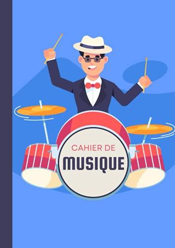 Cahier de Musique pour la Batterie: Carnet de partitions de Grand Format  Carnet de musique vierge pour musiciens   Format A4   10 Portées par page - 100 Pages  