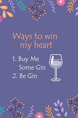 Lined Notebook with Quote - Gin Gifts for Women, Gifts for Gin Lovers (Gag Gifts, Band 315)