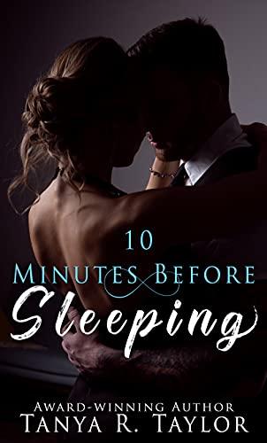 10 Minutes Before Sleeping: (A Romantic Suspense)