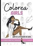 Colorea GIRLS: Un Maravilloso Libro De Actividades De moda I Libro De Moda Con Páginas Para Colorear Para Adultos I Libro De Colorear Para Mujeres ... I Idea De Regalo Para Mujeres y Adolescentes
