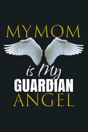 My Mom Is My Guardian Angel Outfit Gift Idea: Notebook Planner - 6x9 inch Daily Planner Journal, To Do List Notebook, Daily Organizer, 114 Pages