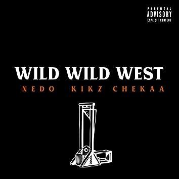 Wild Wild West (feat. Kikz & Chekaa)
