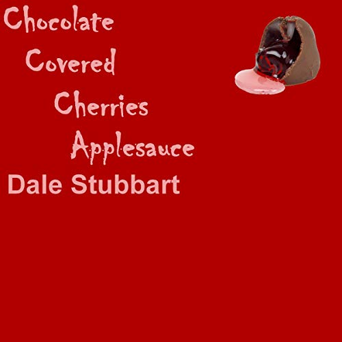 Chocolate Covered Cherries Applesauce cover art