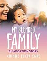 My Blended Family: An Adoption Story