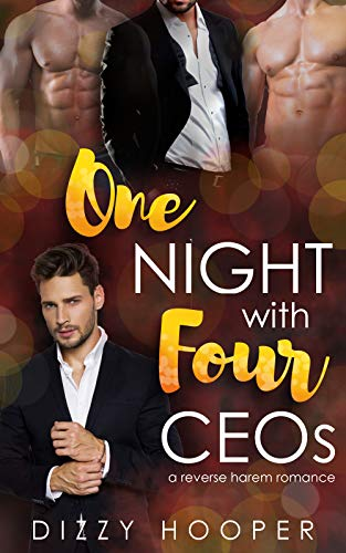One Night With Four CEOs by Dizzy Hooper