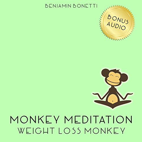 Weight Loss Monkey Meditation – Meditation For Weight Loss audiobook cover art