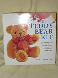 The Teddy Bear Kit: Everything You Need to Make the Perfect Teddy Bear/Includes Color Book Containing Patterns and Step-By-Step Instructions