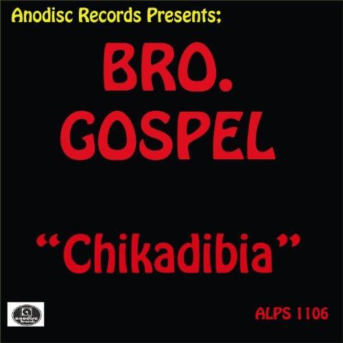 Bro. Gospel