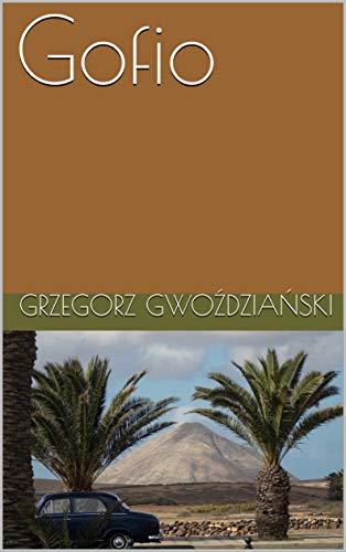 Gofio (English Edition)