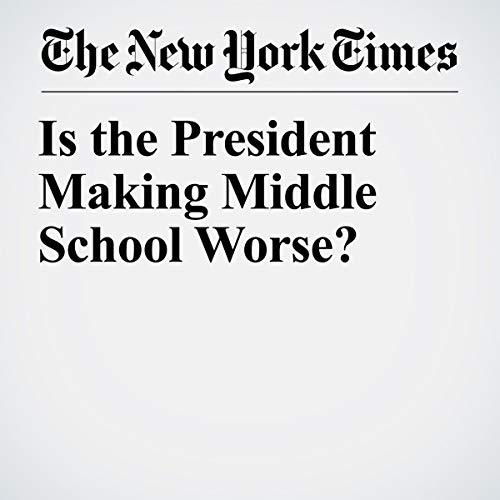 『Is the President Making Middle School Worse?』のカバーアート
