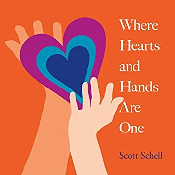 Where Hearts and Hands Are One