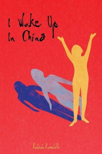 I Woke Up In China by Kehinde Komolafe (2013-04-30)
