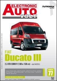 Fiat Ducato III. 2.3 JTD Euro V (130 E 150 CV). Dal 04/2011. Ediz. multilingue (Electronic auto volt)