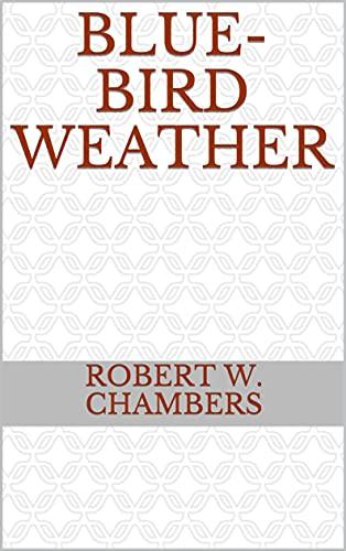 Blue-Bird Weather (English Edition)