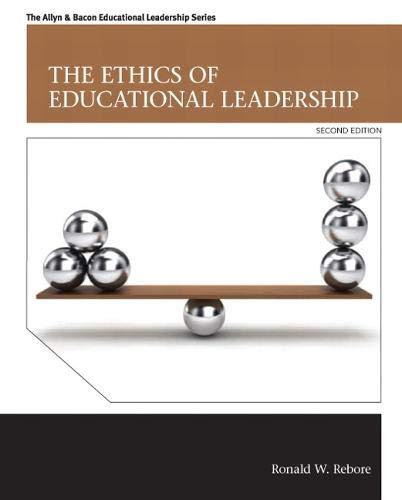 Ethics of Educational Leadership, The (Allyn & Bacon Educational Leadership)