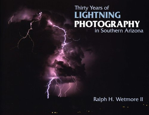 Thirty Years of Lightning Photography in Southern Arizona