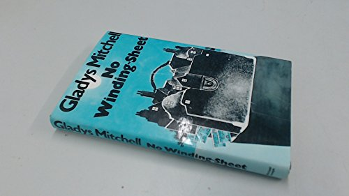 No Winding Sheet - Book #65 of the Mrs. Bradley