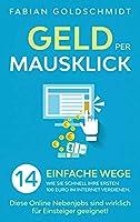 Geld per Mausklick: 14 einfache Wege, wie Sie schnell Ihre ersten 100 Euro im Internet verdienen. Diese Online Nebenjobs sind wirklich fuer Einsteiger geeignet!
