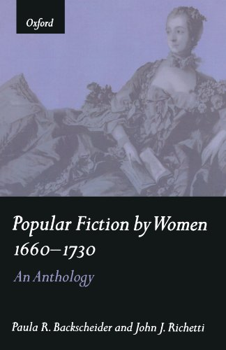 Popular Fiction By Women 1660-1730: An Anthology