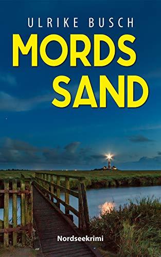 Buchseite und Rezensionen zu 'Mordssand: Nordseekrimi (Anders und Stern ermitteln 5)' von Busch, Ulrike