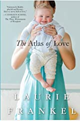 The Atlas of Love: A Novel Kindle Edition