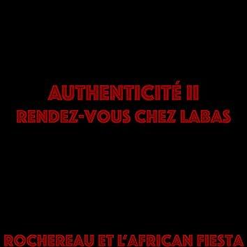 Authenticité, vol. 2 (Rendez-vous chez là-bas)