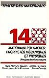 Traité des matériaux, numéro 14 - Matériaux polymères - Propriétés mécaniques et physiques