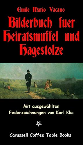 Bilderbuch für Heiratsmuffel und Hagestolze: Carussell Coffee Table Book